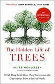 Libro in inglese The Hidden Life of Trees: The International Bestseller - What They Feel, How They Communicate Peter Wohlleben