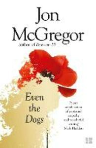 Ebook in inglese Even the Dogs McGregor, Jon