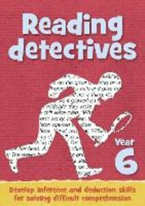 Year 6 Reading Detectives: Teacher Resources with Free Online Download - Keen Kite Books - cover