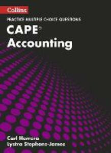 CAPE Accounting Multiple Choice Practice - Lystra B. Stephens-James,Carl Herrera - cover