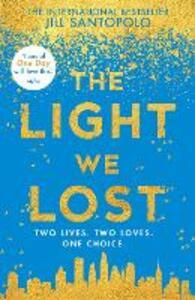 The Light We Lost - Jill Santopolo - cover