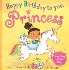 Happy Birthday to you, Princess - Michelle Robinson - cover