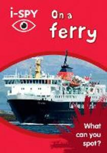 i-SPY On a Ferry: What Can You Spot? - i-SPY - cover
