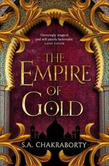 The Empire of Gold - S. A. Chakraborty - cover