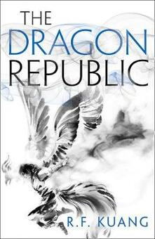 The Dragon Republic - R.F. Kuang - cover