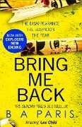 Ebook Bring Me Back: The gripping best selling book - a must read psychological thriller
