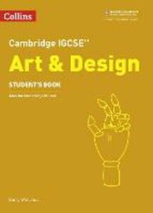 Cambridge IGCSE (TM) Art and Design Student's Book - cover