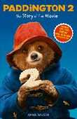 Libro in inglese Paddington 2: The Story of the Movie: Movie Tie-in