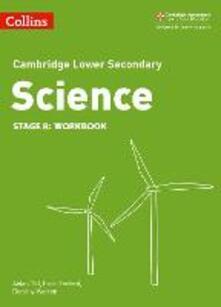 Lower Secondary Science Workbook: Stage 8 - Heidi Foxford,Aidan Gill,Dorothy Warren - cover