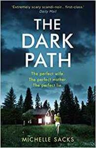 The Dark Path - Michelle Sacks - cover
