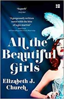 All the Beautiful Girls: An Uplifting Story of Freedom, Love and Identity - Elizabeth J. Church - cover