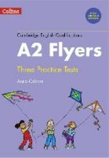 Practice Tests for A2 Flyers - Anna Osborn - cover