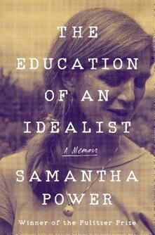 The Education of an Idealist - Samantha Power - cover