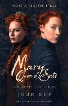 Mary Queen of Scots: Film Tie-in - John Guy - cover