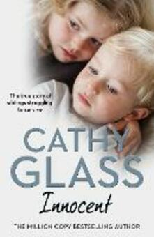 Innocent: The True Story of Siblings Struggling to Survive - Cathy Glass - cover
