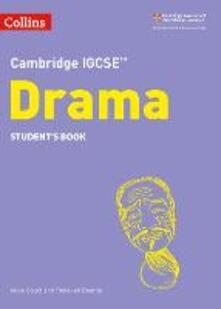 Cambridge IGCSE (TM) Drama Student's Book - Mike Gould,Rebekah Beattie - cover