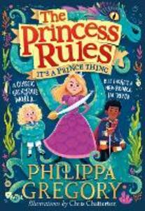 Libro in inglese It's a Prince Thing Philippa Gregory