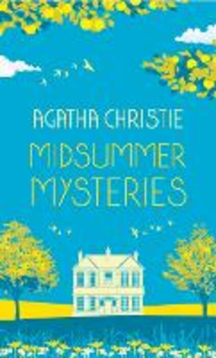 MIDSUMMER MYSTERIES: Secrets and Suspense from the Queen of Crime - Agatha Christie - cover