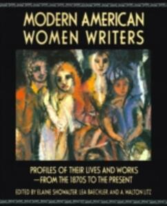 Modern American Women Writers - Elaine Showalter,etc.,Lea Baechler - cover