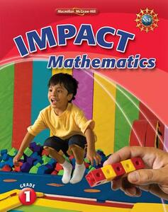 Math Connects, Grade 1, Impact Mathematics, Student Edition - MacMillan/McGraw-Hill,McGraw-Hill Education - cover