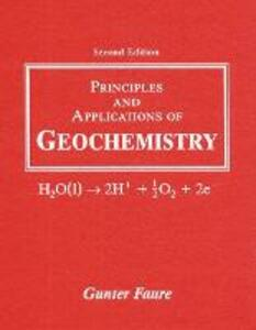 Principles and Applications of Geochemistry - Gunter Faure - cover