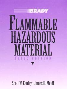 Flammable Hazardous Material - Scott W. Kenley,James H. Meidl - cover