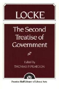 Locke: The Second Treatise of Government Locke - Thomas P. Peardon - cover