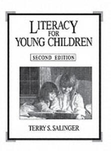 Literacy for Young Children - Terry Salinger - cover