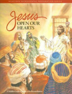Jesus Open Our Heart - BENZIGER - cover