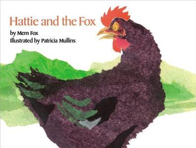 Hattie and the Fox - Mem Fox - cover