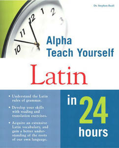 Teach Yourself Latin in 24 Hours - Stephen Beall - cover