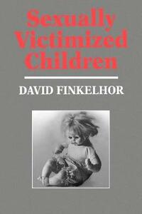 Sexually Victimized Children - David Finkelhor - cover