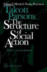 Structure of Social Action 2ed v1 - Talcott Parsons - cover