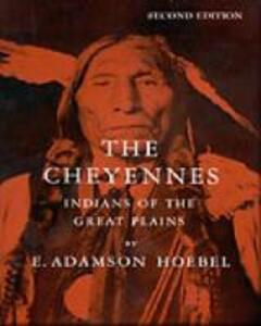 The Cheyennes: Indians of the Great Plains - E. Adamson Hoebel - cover