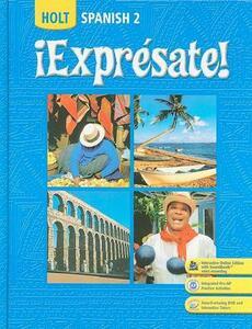 Holt Spanish 2: !Expresate! - Nancy Humbach,Sylvia Madrigal Velasco,Stuart Smith - cover