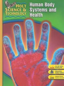 Holt Science & Technology: Student Edition (D) Human Body Systems and Health 2007 - cover