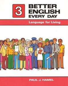 Better English Every Day 3: Language for Living - Paul J. Hamel - cover