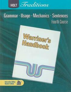 Holt Traditions Warriner's Handbook: Student Edition Grade 10 Fourth Course 2008 - cover