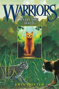 Warriors #1: Into the Wild - Erin Hunter - cover