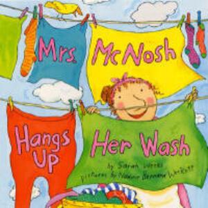 Mrs McNosh Hangs Up Her Wash - Sarah Weeks - cover