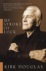 My Stroke of Luck - Kirk Douglas - cover