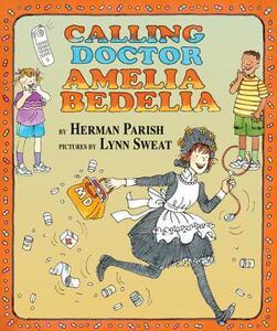 Calling Doctor Amelia Bedelia - Herman Parish - cover