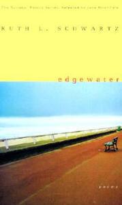Edgewater: Poems - Ruth L Schwartz - cover
