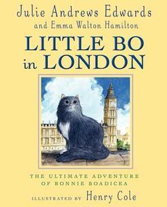 Little Bo in London - Henry Cole,Julie Andrews Edwards - cover