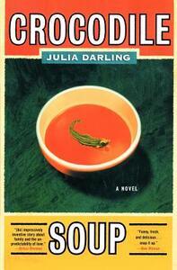 Crocodile Soup - Julia Darling - cover
