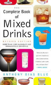The Complete Book of Mixed Drinks - Anthony Dias Blue - cover