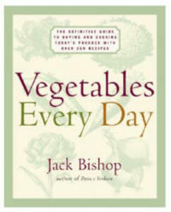 Vegetables Every Day - Jack Bishop - cover