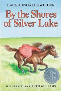 By the Shores of Silver Lake - Laura Ingalls Wilder - cover
