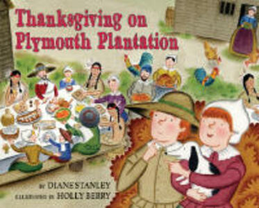 Thanksgiving on Plymouth Plantation - Diane Stanley - cover