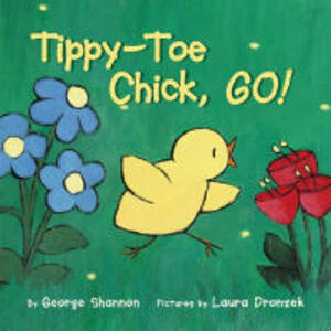 Tippy toe chick go - George Shannon - cover